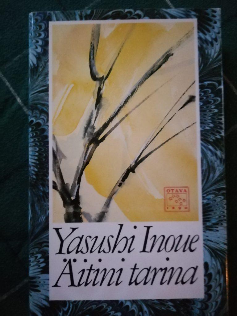 Inoue Yasushi: Äitini tarina, Otava, Kirjan kansikuva